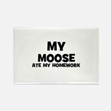 My Moose Ate My Homework Rectangle Magnet