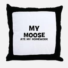 My Moose Ate My Homework Throw Pillow