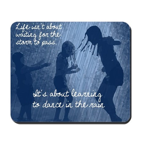 Dance in the Rain Mousepad
