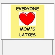 moms latkes Yard Sign