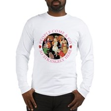 People Come & Go So Strangely Here Long Sleeve T-S