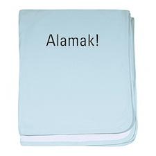 """Alamak"" Singlish T-Shirt baby blanket"
