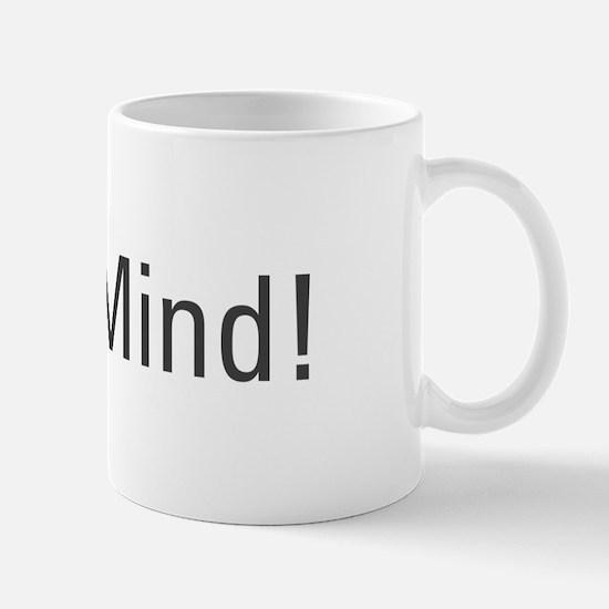 """Neh Mind"" Singlish T Shirt Mug"
