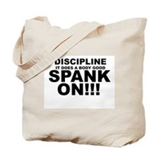 Spank On! Tote Bag