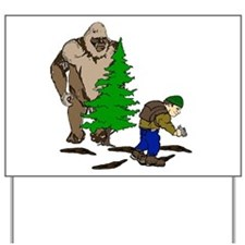 Looking for the Squatch Yard Sign