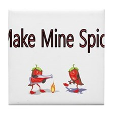 Make Mine Spicy Tile Coaster