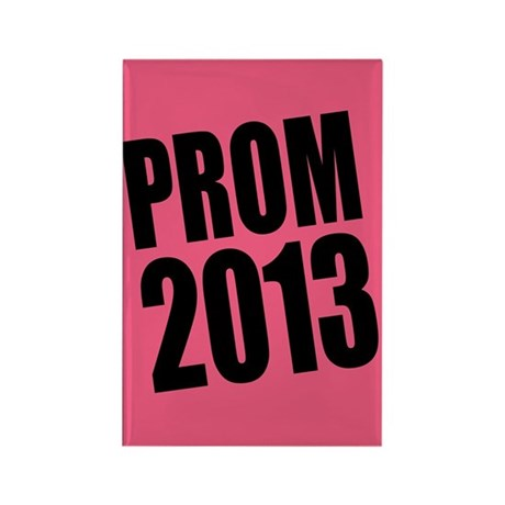 Prom 2013 Rectangle Magnet