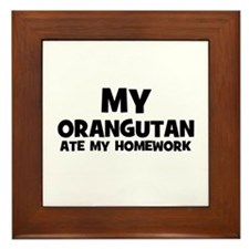 My Orangutan Ate My Homework Framed Tile