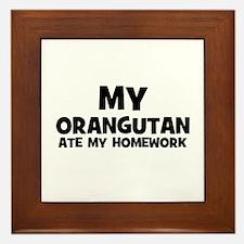 My Orangutan Ate My Homework Framed Tile
