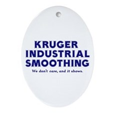 Kruger Industrial Smoothing Oval Ornament