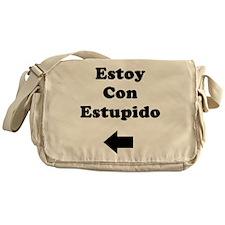 Estoy Con Estupido Messenger Bag