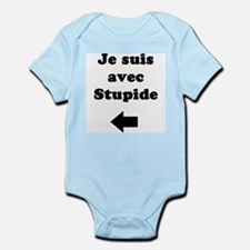 Je Suis Avec Stupide Body Suit