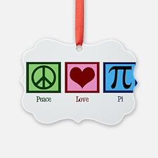 Peace Love Pi Ornament