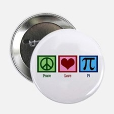 "Peace Love Pi 2.25"" Button"