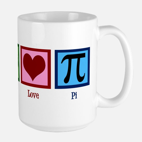 Peace Love Pi Large Mug