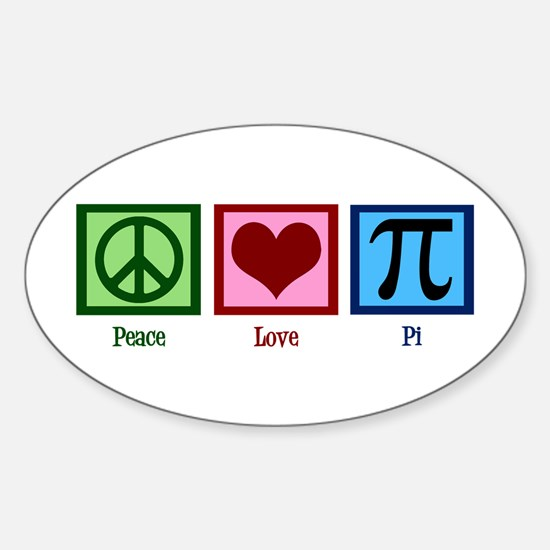 Peace Love Pi Sticker (Oval)