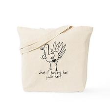 Turkeys Don't Wax Tote Bag