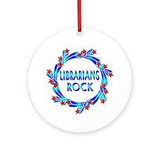 Librarians Rock Ornament (Round)
