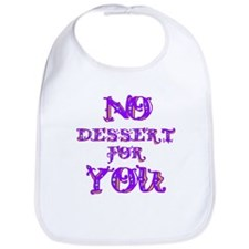 No Dessert for You Bib