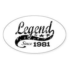 Legend Since 1981 Decal