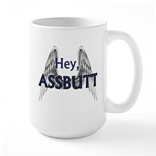 Hey, Assbutt Mugs