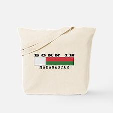 Born In Madagascar Tote Bag