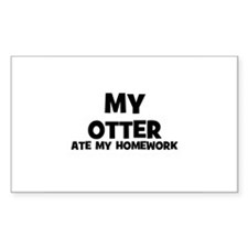 My Otter Ate My Homework Rectangle Decal