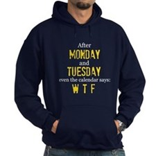 Monday Tuesday Hoodie