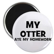 My Otter Ate My Homework Magnet