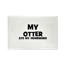 My Otter Ate My Homework Rectangle Magnet