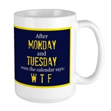 Monday Tuesday Mug