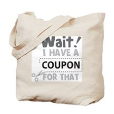 Wait! Tote Bag