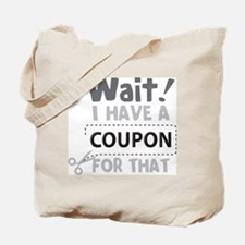 Wait! Tote Bag