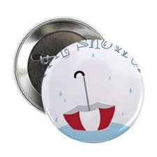 "April Showers 2.25"" Button"