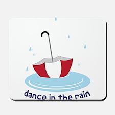 Dance in the Rain Mousepad