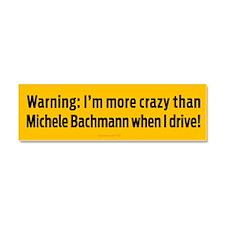 Crazier Than Bachmann Car Magnet 10 x 3