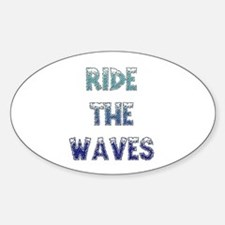 Ride The Waves Oval Decal