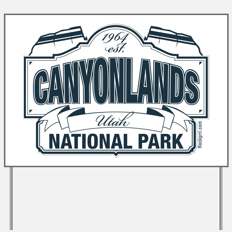 Canyonlands Blue Sign Yard Sign