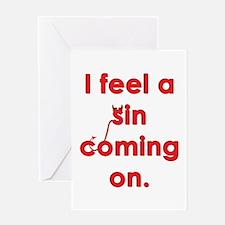feel a sin Greeting Card