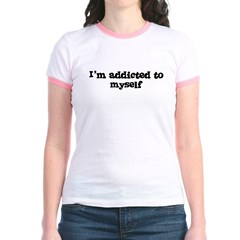 I'm Addicted to myself T
