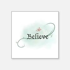 To grow, believe! Sticker