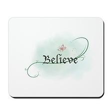To grow, believe! Mousepad