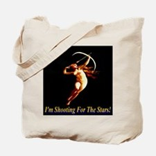 I'm Shooting For The Stars Tote Bag