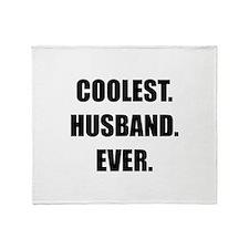 Coolest Husband Ever Throw Blanket