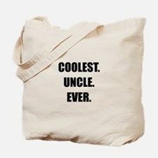 Coolest Uncle Ever Tote Bag