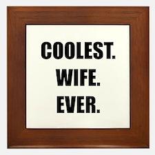 Coolest Wife Ever Framed Tile