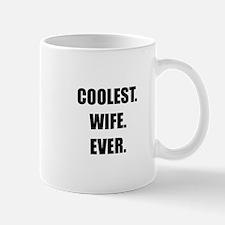 Coolest Wife Ever Mug