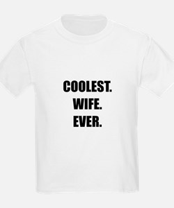 Coolest Wife Ever T-Shirt