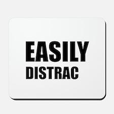 Easily Distracted Mousepad