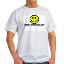 Smile: Friday makes me happy Ash Grey T-Shirt